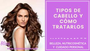 Lee más sobre el artículo Tipos de cabello y cómo tratarlos