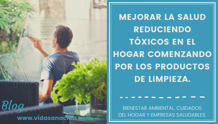 En este momento estás viendo Mejora tu salud reduciendo tóxicos en el hogar.